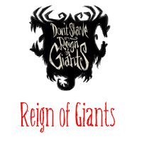 Don't Starve Together Reign of Giants Support